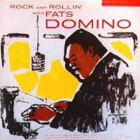 rock and rollin with fats domino